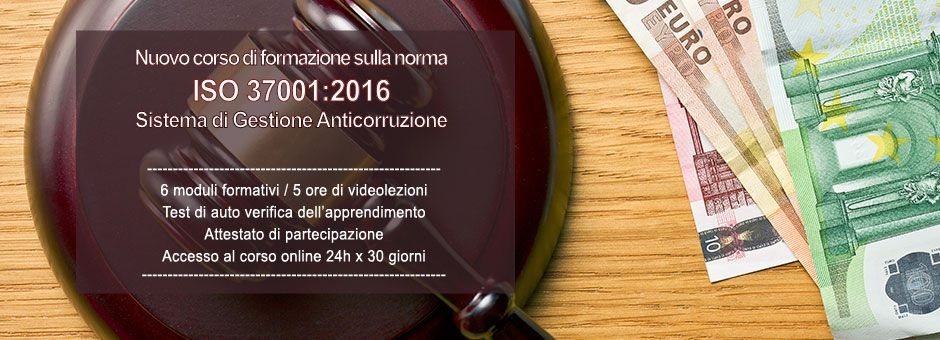 Nuovo corso e-learning sulla norma ISO 37001:2016 Sistemi di Gestione Anticorruzione