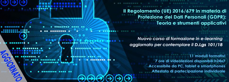 Aggiornamento corso di formazione sul Regolamento (EU) 2016/679 in materia di Protezione dei Dati Personali (GDPR)